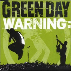 Green Day: warning: