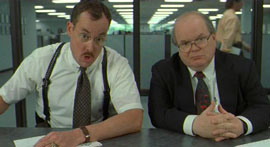 the Bobs (from Office Space)