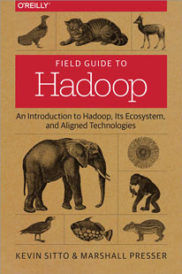 field guide to Hadoop